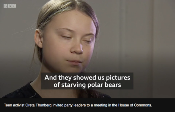 BBC video screencap with Thunberg video quoting starving pb images_23 April 2019